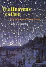 The Heavens on Fire: The Great Leonid Meteor Storms Littmann, Mark Paperback