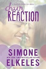 A Perfect Chemistry Novel: Chain Reaction by Simone Elkeles (2015, Paperback)