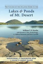 Very Good, The College of the Atlantic Guide to the Lakes and Ponds of Mt. Deser