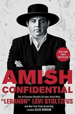 AMISH CONFIDENTIAL Lebanon Levi Stoltzfus (2015) NEW book HB/DJ biography life
