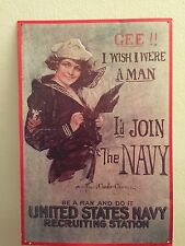 """WWII Recruiting Sign - metal reprint - """"Be A Man and Do It United States Navy"""""""
