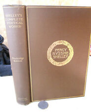 PERCY BYSSHE SHELLEY; Complete POETICAL WORKS,1901,Horace E. Scudder