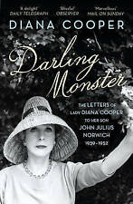Darling Monster: The Letters of Lady Diana Cooper to her Son John Julius Norwich