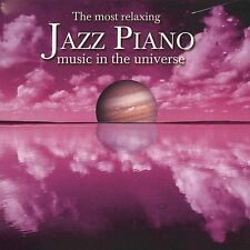The Most Relaxing Jazz Piano Music In The Universe [2 CD], Various Artists, Very