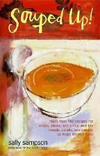 VG, Souped Up: More Than 100 Recipes for Soups, Stews, and Chilis, and the Bread