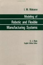 Modelling Robotic & Flexible Manufacturing Systems