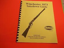 TAKEDOWN MANUAL GUIDE WINCHESTER 1873 LEVER ACTION RIFLE, detailed steps