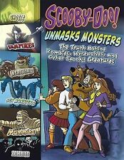 Scooby-Doo! Unmasks Monsters : The Truth Behind Zombies, Werewolves, and...