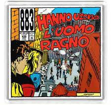 883 - HANNO UCCISO L'UOMO RAGNO FRIDGE MAGNET IMAN NEVERA