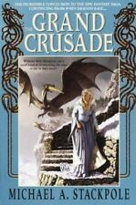 Dragoncrown War Cycle: The Grand Crusade Bk. 3 by Michael A. Stackpole (2003,...