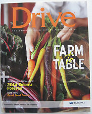 Drive - The Magazine from Subaru - Spring 2013 - Farm to Table