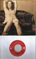 SHERYL CROW  Can't Cry Anymore / We Do What We Can  45 with PicSleeve
