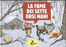 La fame dei sette orsi nani di Emile Bravo cartonato -30% ed. Bao