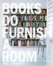 Books Do Furnish a Room by Geddes-Brown, Leslie