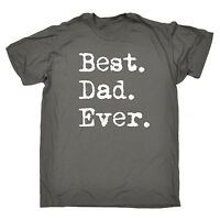 Best Dad Ever T Shirt gift father's day daddy grandad fathers birthday present