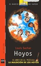 Hoyos Holes Turtleback School & Library Binding Edition El Barco de Vapor