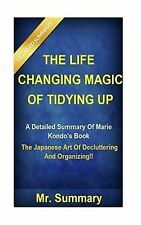 The Life Changing Magic Tidying Up  Detailed Summary Marie Kondo's Book-- Japane