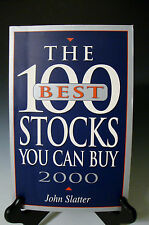 The 100 Best Stocks You Can Buy, 2000 Slatter, John - Paperback - Like NEW