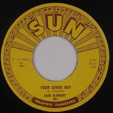 JACK CLEMENT: Your Lover Boy / Ten Years SUN 291 Rockabilly Bopper 45 VG++