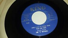 """THE 5 ROYALES I'm With You / Don't Give No More Than You KING 5329 DOO WOP 45 7"""""""