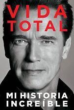 Vida Total : Mi Historia Increíble by Arnold Schwarzenegger (2012, Paperback)