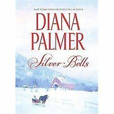 Silver Bells : Man of Ice Heart of Ice by Diana Palmer (2012, Hardcover) (B)
