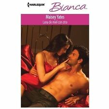 Luna De Miel Con Otra: (Honeymoon with Another) (Harlequin BiancaOne Night in Pa