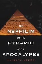 The Nephilim and the Pyramid of the Apocalypse by Patrick Heron (2007,...