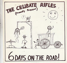 THE CELIBATE RIFLES - 6 days on the road / groupie girl 7""