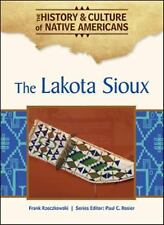 The Lakota Sioux (History & Culture of Native Americans)-ExLibrary