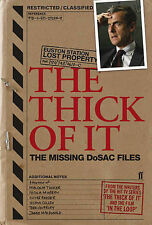 Thick of it: The Missing DoSAC Files by Armando Iannucci, Tony Roche, Simon...