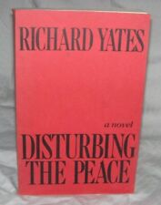 Disturbing the Peace by Richard Yates, UNCORRECTED PROOF