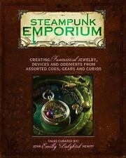 Steampunk Emporium: Creating Fantastical Jewelry, Devices and Oddments BOOK