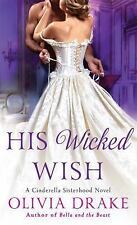 Cinderella Sisterhood: His Wicked Wish 5 by Olivia Drake (2016 (FREE 2DAY SHIP)
