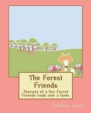 The Forest Friends : Description of Different Forest and Farm Animals by...
