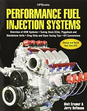Performance Fuel Injection Systems HP1557: How to Design, Build, Modify, and Tun