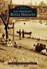 Images of America: Los Angeles's Boyle Heights (2005, Paperback) - like new