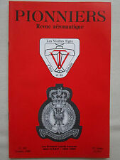 REVUE PIONNIERS N°102 GROUPES LOURDS RAF BOMBER COMMAND CAUDRON ECOLE CROTOY