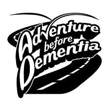 """Aventura """"antes de la demencia"""" autocaravana Vinilo calcomanía de pegatinas, Caravan, Camper"""