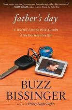 Father's Day: A Journey into the Mind and Heart of My Extraordinary Son, Bissing