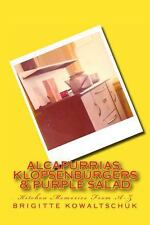 Alcapurrias, Klopsenburgers and Purple Salad : Kitchen Memories from A-Z by...