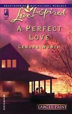 A Perfect Love by Lenora Worth (2005, Paperback, Large Type)