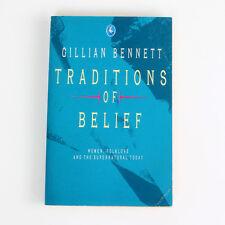 Tradiciones de Creencia de por Gillian Bennett - Libro en rústica