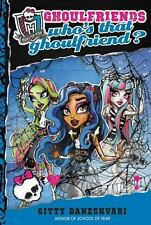 Who's That Ghoulfriend? by Gitty Daneshvari (2013, Hardcover)