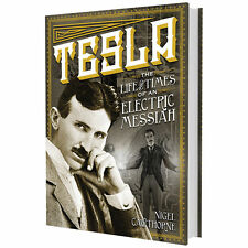 *New HC* Illustrated Nikola TESLA the life and times of an electric messiah 2014