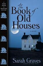 The Book of Old Houses (Home Repair Is Homicide Mysteries), Graves, Sarah, Good