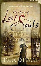 F.G. Cottam The House of Lost Souls Very Good Book