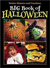 Big Book of Halloween by Better Homes and Gardens Editors (2003, Paperback)