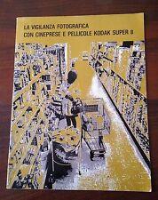 R27  La vigilanza fotografica con cineprese e pellicole Kodak super 8