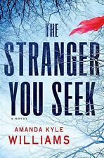 The Stranger You Seek: A Novel, Williams, Amanda Kyle, Good Book